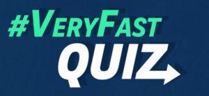 Very Fast Quiz