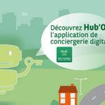 Hub'ON, application de conciergerie digitale