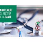 Le financement du secteur de la santé