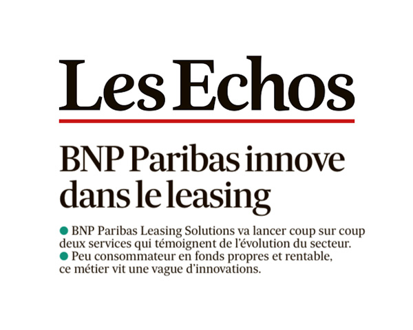bnp paribas veut tendre le domaine du leasing les echos. Black Bedroom Furniture Sets. Home Design Ideas